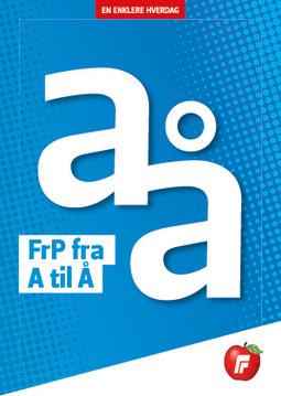 FrP Brosjyre Fra A til Å 2019